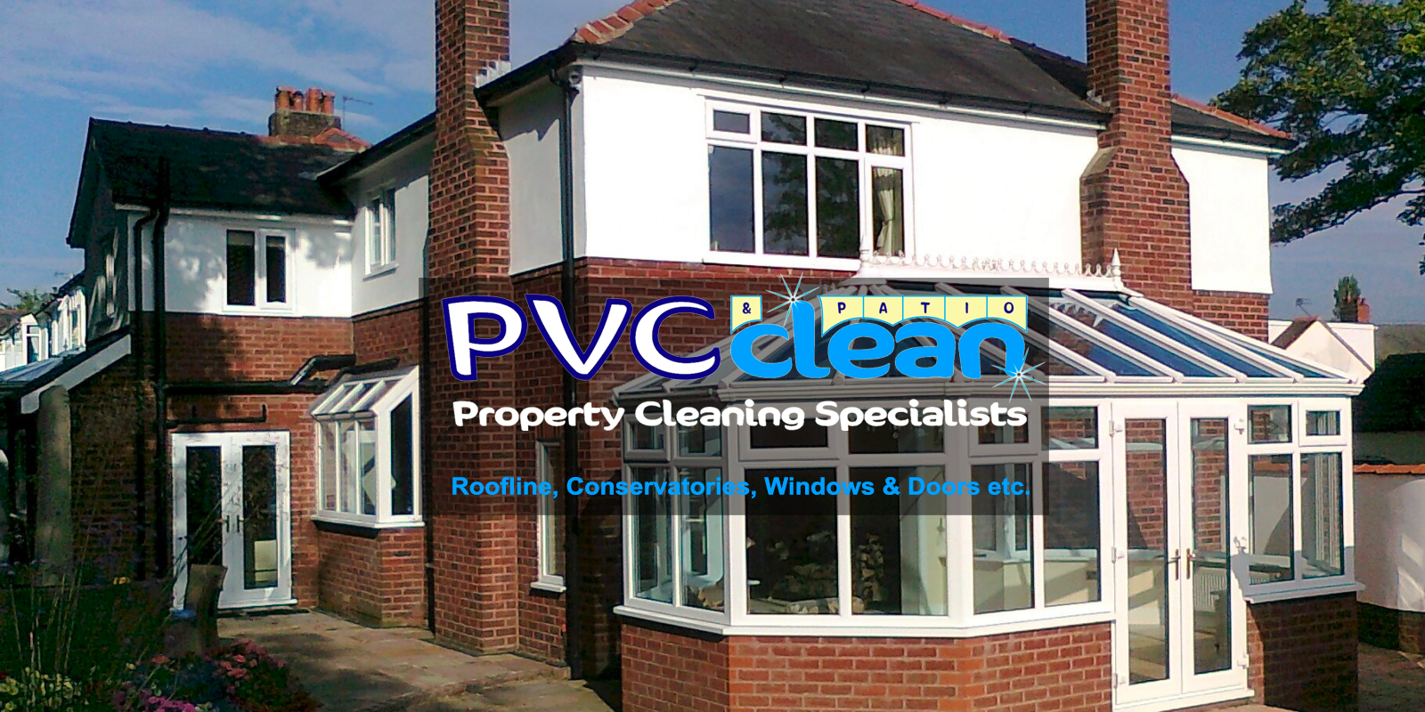 PVC Clean Rooflines, conservatories, windows and doors